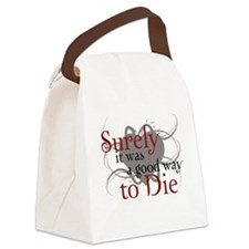 Good Way to Die Canvas Lunch Bag