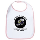 My Dad is a Seabee - US Navy Bib