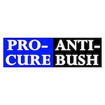Pro-Cure, Anti-Bush Bumper Sticker