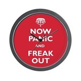 Now Panic And Freak Out Wall Clock