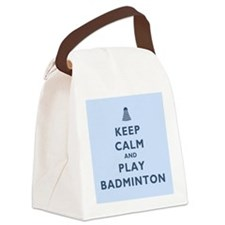 Keep Calm and Play Badminton Canvas Lunch Bag