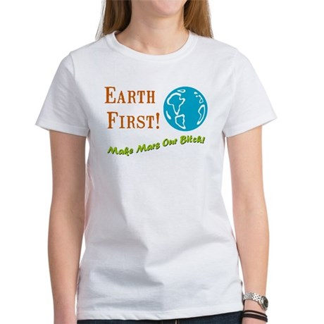 Earth First Women's T-Shirt