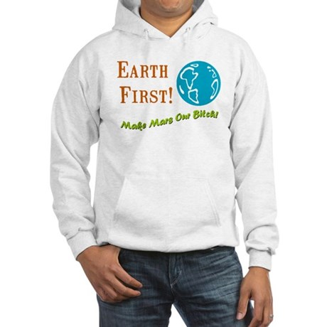 Earth First Hooded Sweatshirt
