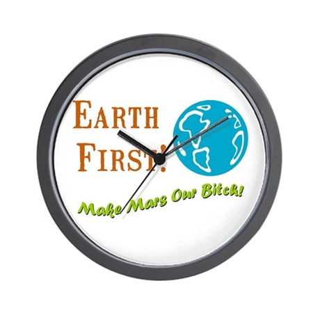 Earth First Wall Clock