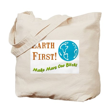 Earth First Tote Bag