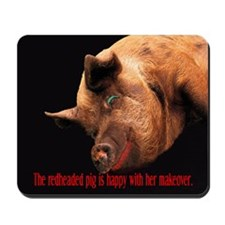 The Redheaded Pig Mousepad