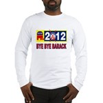 BYE BYE BARACK Long Sleeve T-Shirt