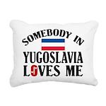 Somebody In Yugoslavia Rectangular Canvas Pillow