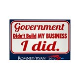 Government Didn't Build My Business Rectangle Magn