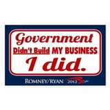 Government Didn't Build My Business Decal