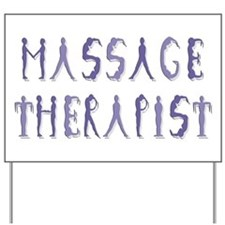 Massage Therapist Yard Sign