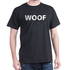 Woof, Sup, Grr, Looking T-Shirt