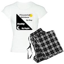 Financial Advisor by day Daddy by night Pajamas