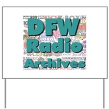 DFW Radio Archives - Square Logo Yard Sign