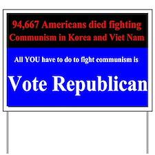 Fight Communism - Vote Republican Yard Sign