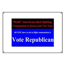 Fight Communism - Vote Republican Banner