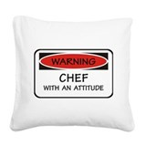 Chef With An Attitude Square Canvas Pillow