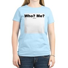 Who? Me? -  Women's Pink T-Shirt