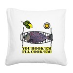 You Hook 'Em Fishing Square Canvas Pillow