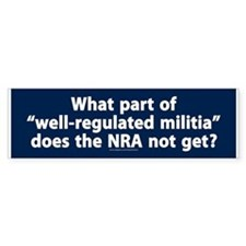 Well-regulated militia Bumper Bumper Sticker