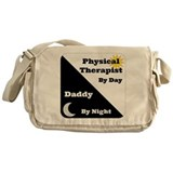 Physical Therapist by day Daddy by night Messenger