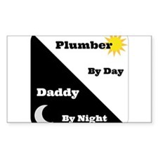Plumber by day Daddy by night Decal