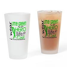 Hero in Life 2 Lymphoma Drinking Glass