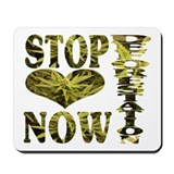 STOP DEFORESTATION NOW Mousepad