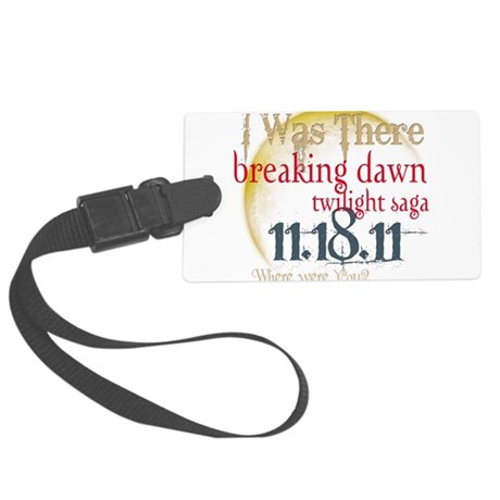 I was There.png Large Luggage Tag