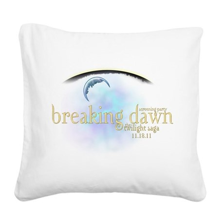 breaking dawn 11-18-11.png Square Canvas Pillow