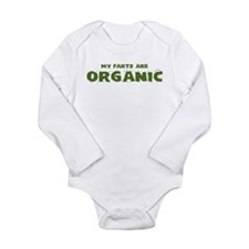 MY FARTS ARE ORGANIC Long Sleeve Infant Bodysuit