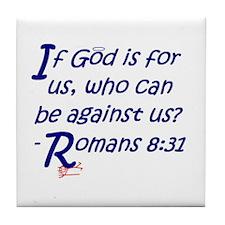 Romans 8:31 Tile Coaster