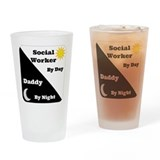 Social Worker by day Daddy by night Drinking Glass