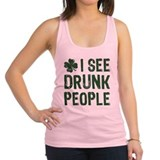 I See Drunk People Racerback Tank Top