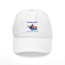 Be ye fishers of men Baseball Cap