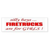 fIRETRUCKS are for GIRLS Bumper Bumper Sticker
