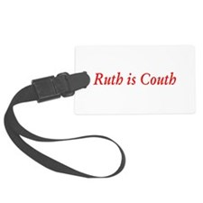 Cute Ruth is Couth Personalized Luggage Tags