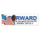 He won, AGAIN!: Bumper Sticker