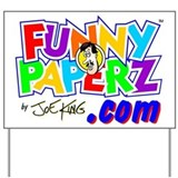 """FUNNY PAPERZ"" Yard Sign"