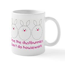 Save the dustbunnies Mug