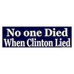 No One Died When Clinton Lied Sticker