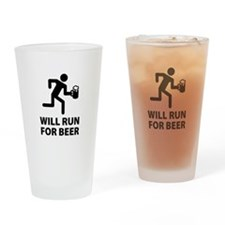 Will Run For Beer Drinking Glass