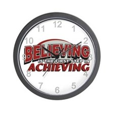 Believing is the first Step Wall Clock