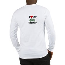 I Love My Tractor Long Sleeve T-Shirt