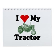 I Love My Tractor Wall Calendar