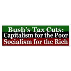Socialism for the Rich Bumper Sticker