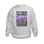 Heres to the Crazy Ones Kids Sweatshirt