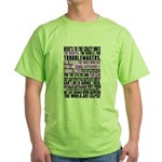 Heres to the Crazy Ones Green T-Shirt