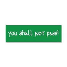 You Shall Not Pass Car Magnet 10 x 3