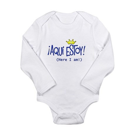 �Aqu� estoy! copy.png Long Sleeve Infant Bodysuit
